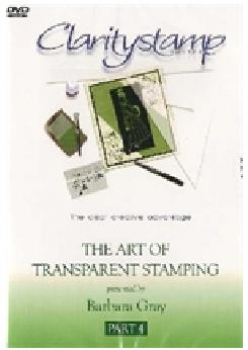 DVD - Barbara Gray - The Art Of Transparent Stamping No. 4