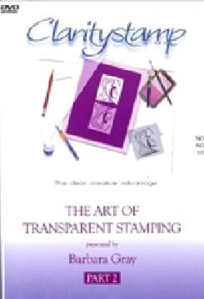 DVD - Barbara Gray - The Art Of Transparent Stamping No. 2